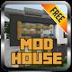 Mod House for MCPE