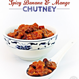 Spicy Banana & Mango Chutney