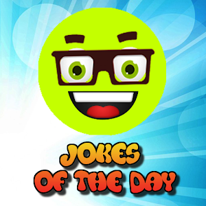 Jokes of the day Laugh Factory