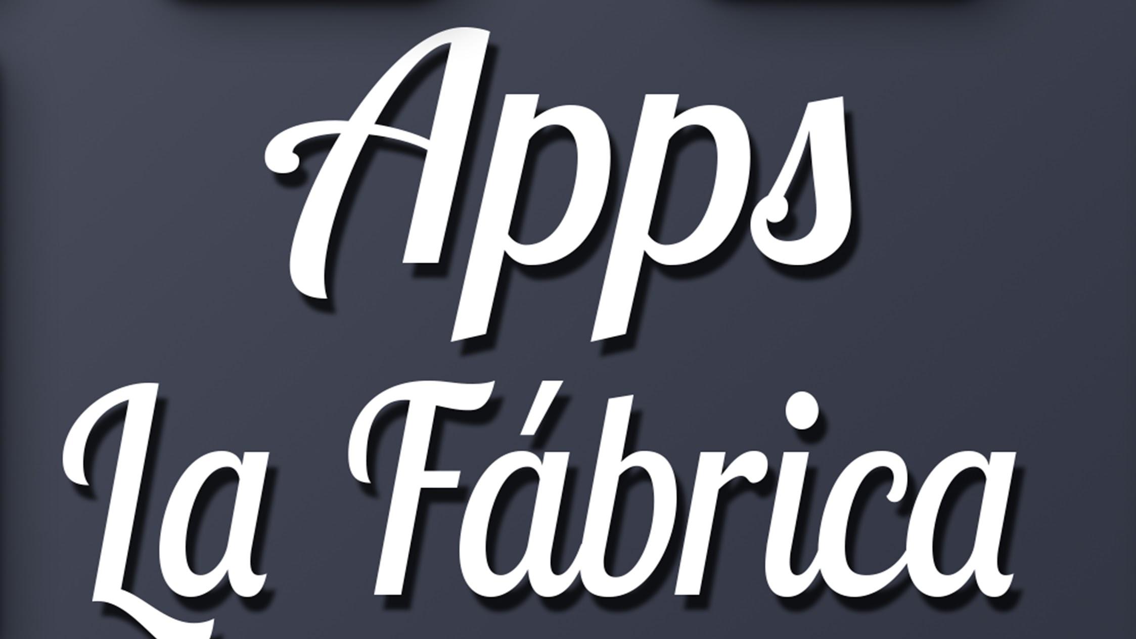 Apps La Fábrica