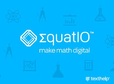 EquatIO - Math made digital