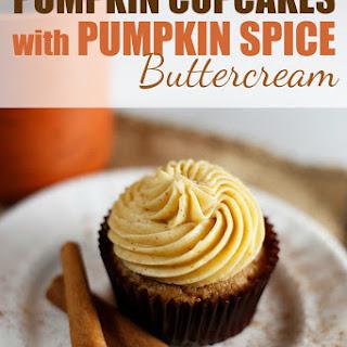 Pumpkin Cupcakes with Pumpkin Spice Buttercream Recipe