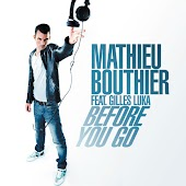 Before You Go (Radio Edit) (feat. Gilles Luka)