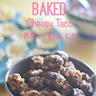 Cheesy Taco Meatballs.
