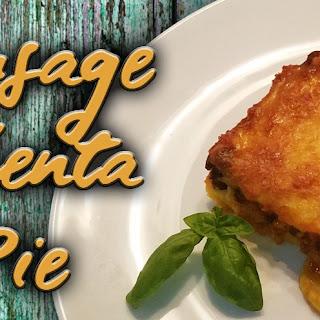 Sausage Polenta Pie.