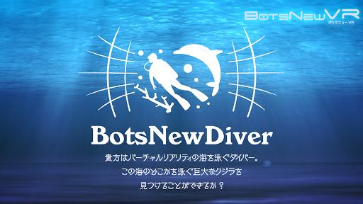 BotsNew Diver  (u30dcu30c3u30c4u30cbu30e5u30fc VR 360) 1.0 Windows u7528 1