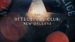 The Detectives Club: New Orleans thumbnail