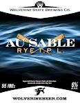 Wolverine State Au Sable Rye IPL