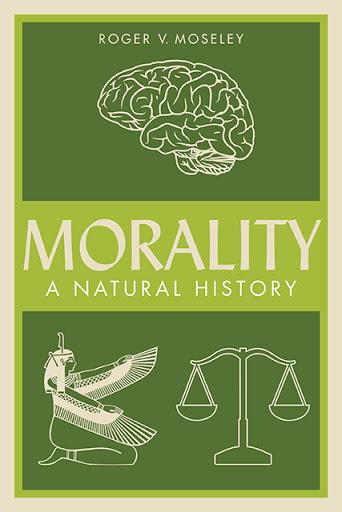 Morality: A Natural History