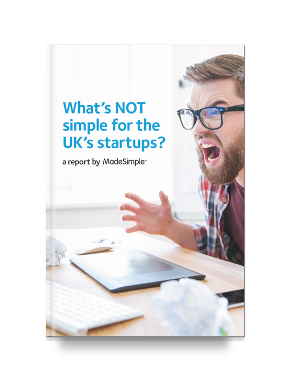 What's Not Simple for Uk'S Startups? a report by MadeSimple