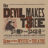 Stomp and Smash (Live at the Mystic Theatre)