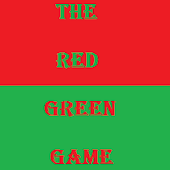 The Red Green Game