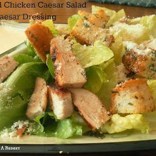 Grilled Chicken Caesar Salad with Caesar Dressing
