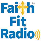 Faith Fit Radio