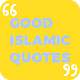 Good Islamic Quotes for PC-Windows 7,8,10 and Mac