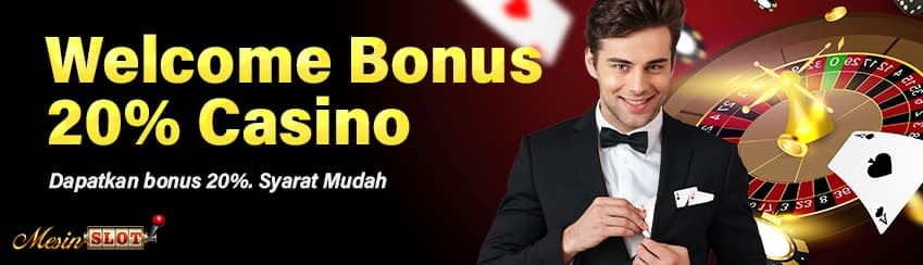 Welcome Bonus 20% Casino