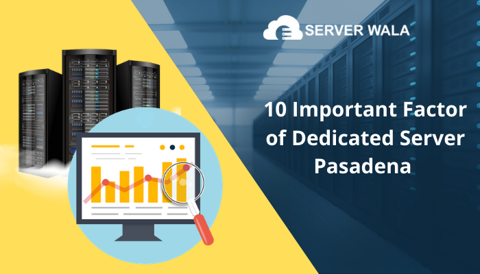 Dedicated Server pasadena