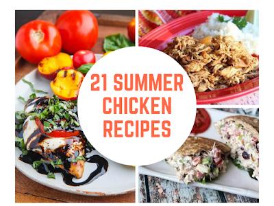 21 Summer Chicken Recipes
