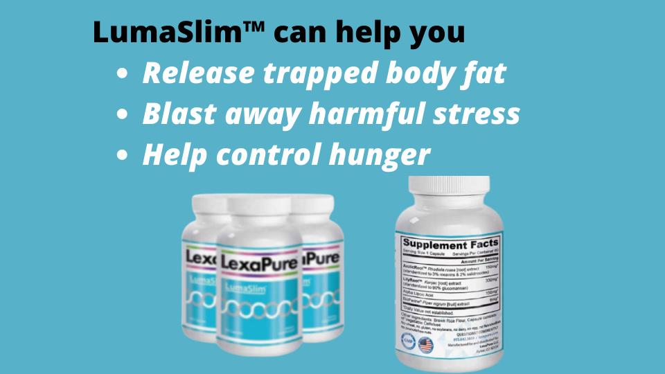Why is LumaSlim Effective?
