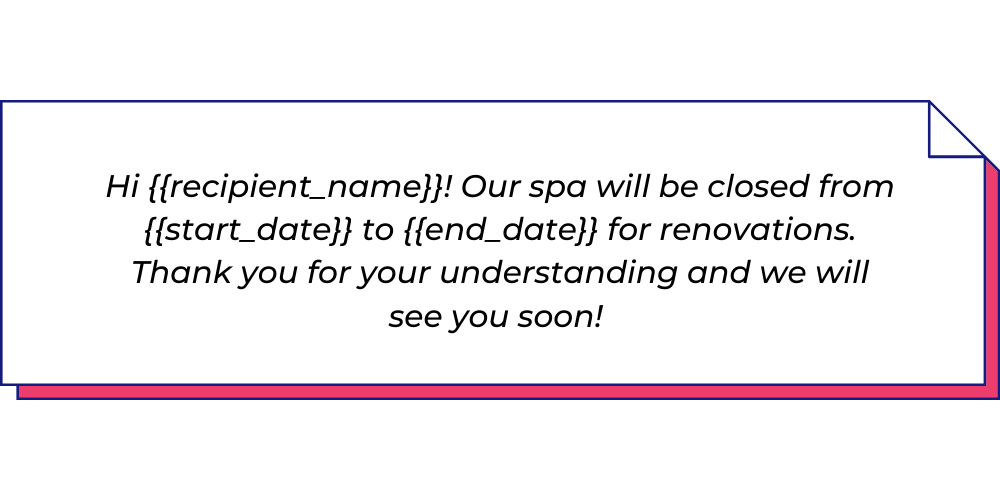Use this spa and salon WhatsApp template to send store closure messages.
