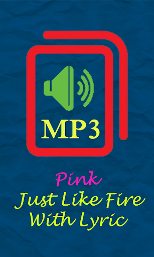 download pink just like fire
