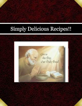 Simply Delicious Recipes!!