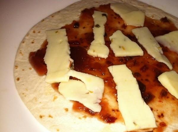 Flour tortilla, Jalepeno Raspberry Jam and Jalepeno Cheese.