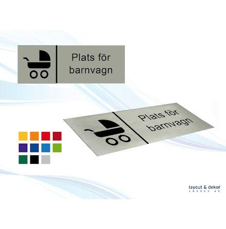 Pict.skylt. PLATS FÖR BARNVAGN 225x80mm, borstad aluminium