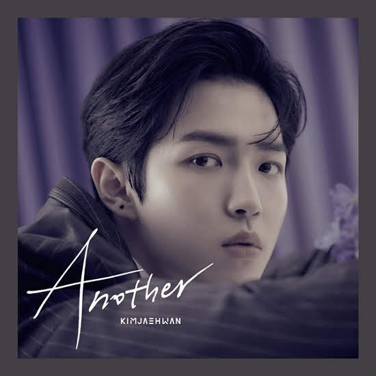 Warner One main vocal Kim Jae-hwan released his first album 'Another'