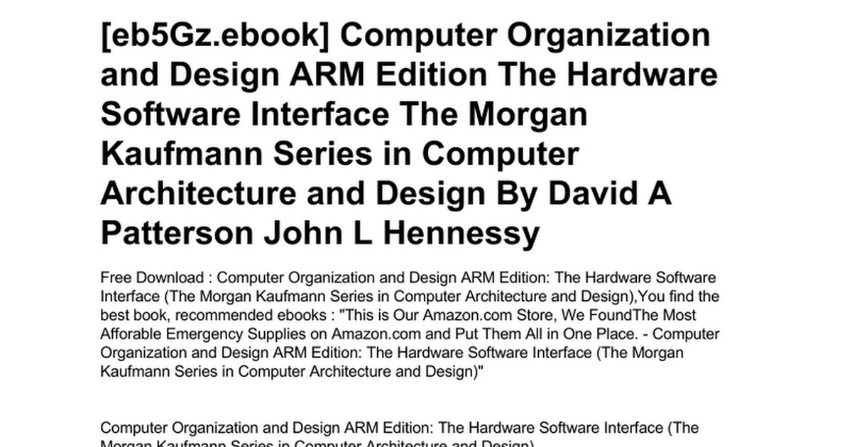 Computer Organization And Design Arm Edition The Hardware Software Interface The Morgan Kaufmann Series In Computer Architecture And Design Doc Google Drive