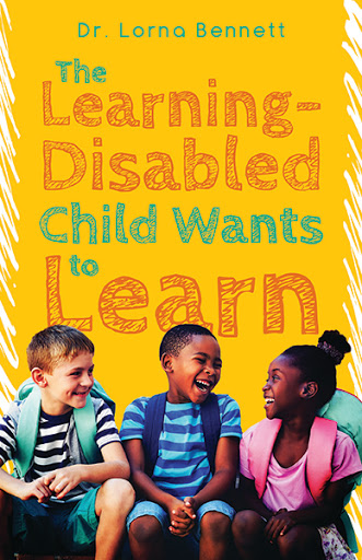 The Learning-Disabled Child Wants to Learn cover