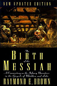 THE BIRTH OF THE MESSIAH A COMMENTARY ON THE INFANCY NARRATIVES IN THE GOSPEL OF MATTHEW AND LUKE