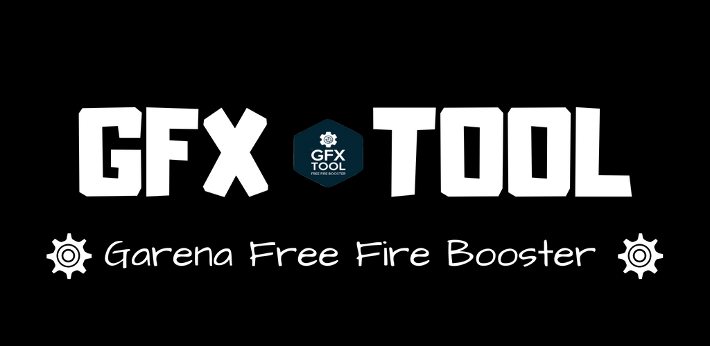 Download GFX Tool-Free fire Booster APK latest version 1 3