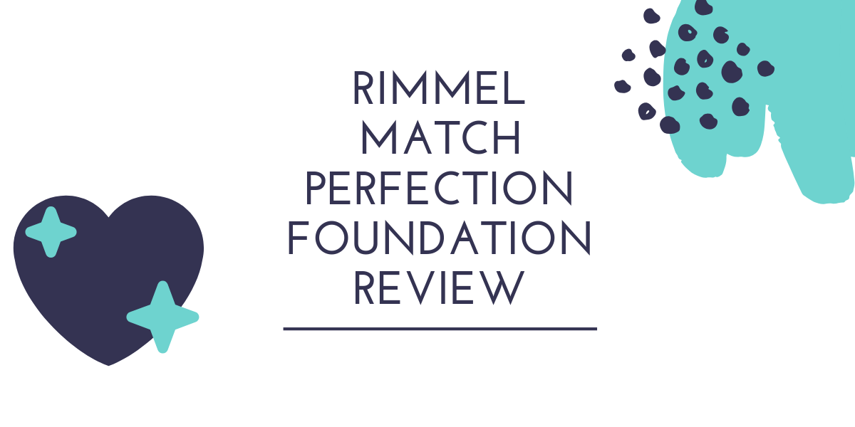 rimmel match perfection review