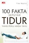 """""""100 Fakta Seputar Tidur yang perlu Anda tahu"""""""