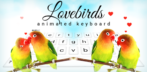 Lovebirds Animated Keyboard + Live Wallpaper - Apps on Google Play