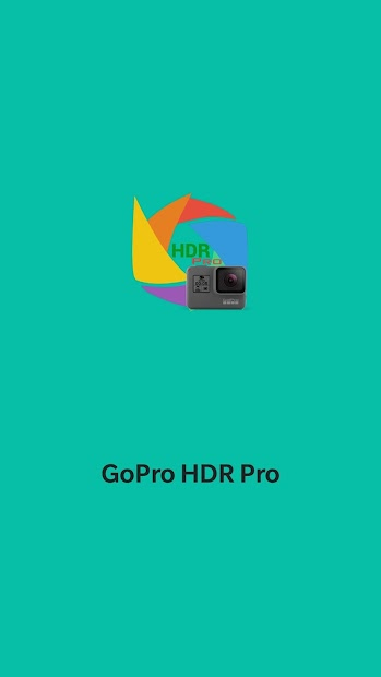 HDR Pro for GoPro Hero Android App Screenshot