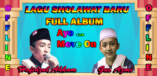 Gus Azmi Ayo Move On | Offline for PC