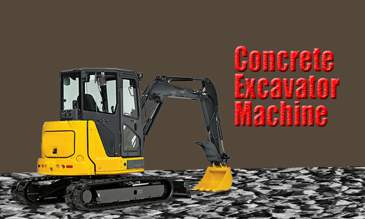 Concrete Excavator Machine