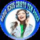 Download Rádio Jesus Cristo tem Poder For PC Windows and Mac