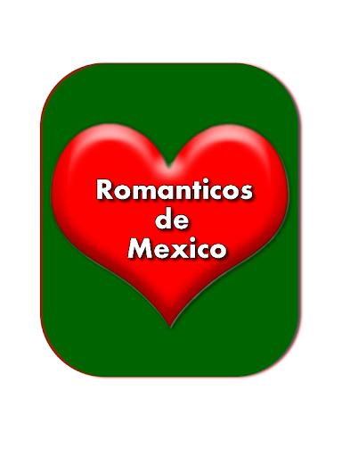Romanticos de Mexico