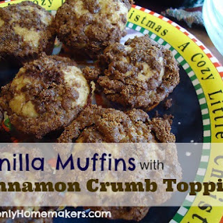 Vanilla Muffins with Cinnamon Crumb Topping.