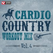 Cardio Country Workout Mix Vol. 4 (60 Min Non-Stop Workout Mix [135-145 BPM])