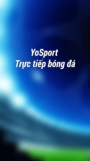 Bong da truc tiep tv - Yosport