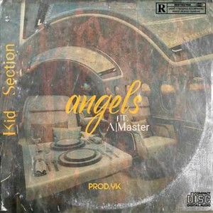 Angels ft A-Master (prod YK) Upload Your Music Free