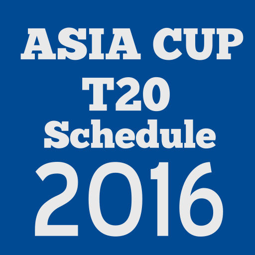 Asia Cup T20 Schedule 2016