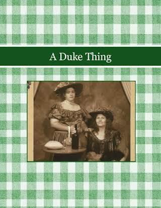 A Duke Thing