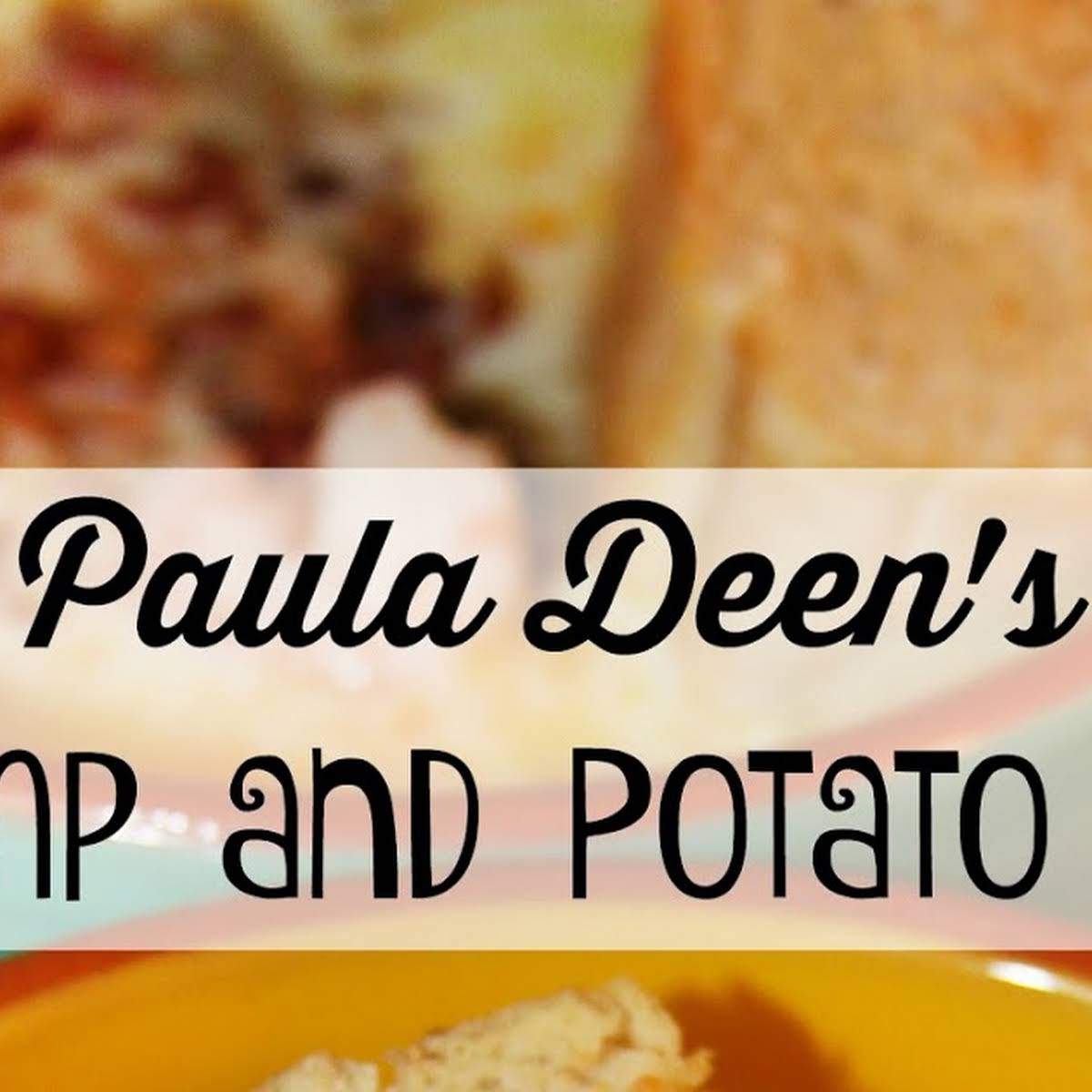 10 Best Paula Deen Potato Soup Recipes