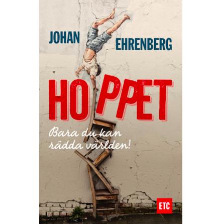 Hoppet - en bok om hur enkelt du räddar världen (E-bok)