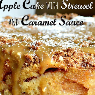 Apple Cake with Streusel Topping and Caramel Sauce